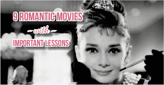 9 Romantic Movies with Important Lessons