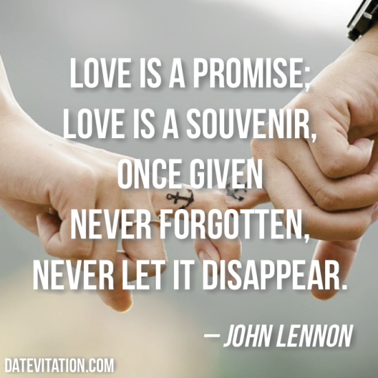 60 Love Quotes To Share With Your Sweetheart Datevitation Impressive Quote About Love
