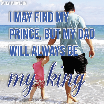 Even with a prince, Dad will always be king.